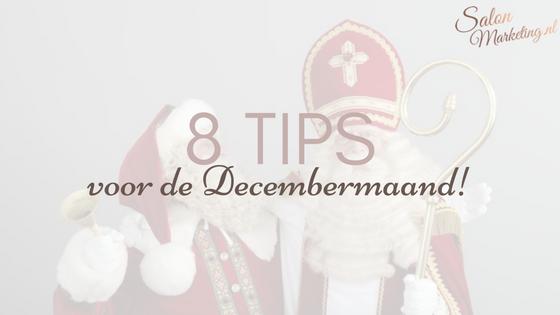 8 Tips voor de Decembermaand!