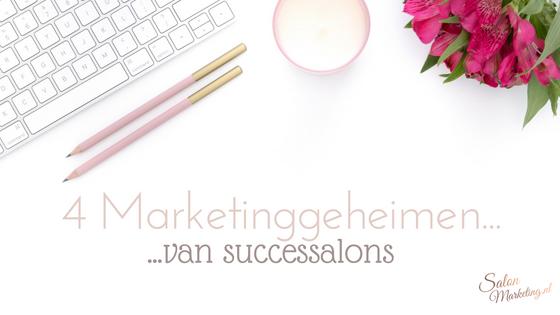4 Marketinggeheimen van successalons