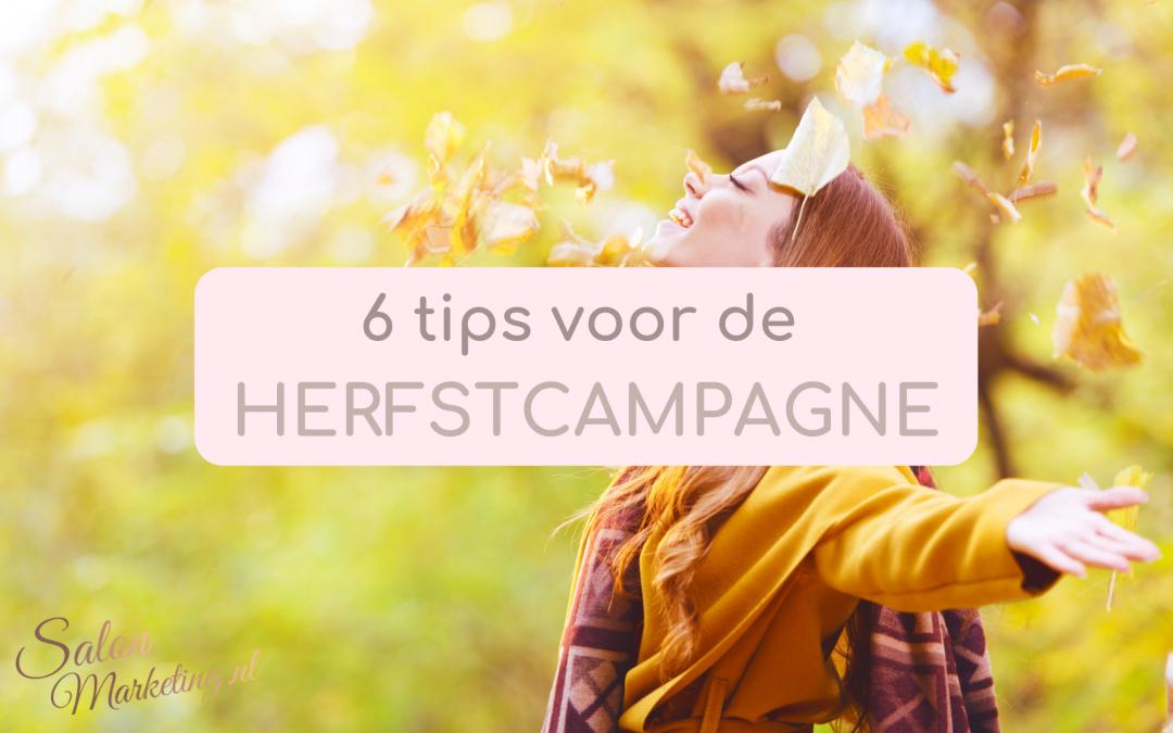 6 tips voor de herfstcampagne