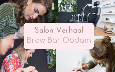 SalonVerhaal: Brow Bar Obdam