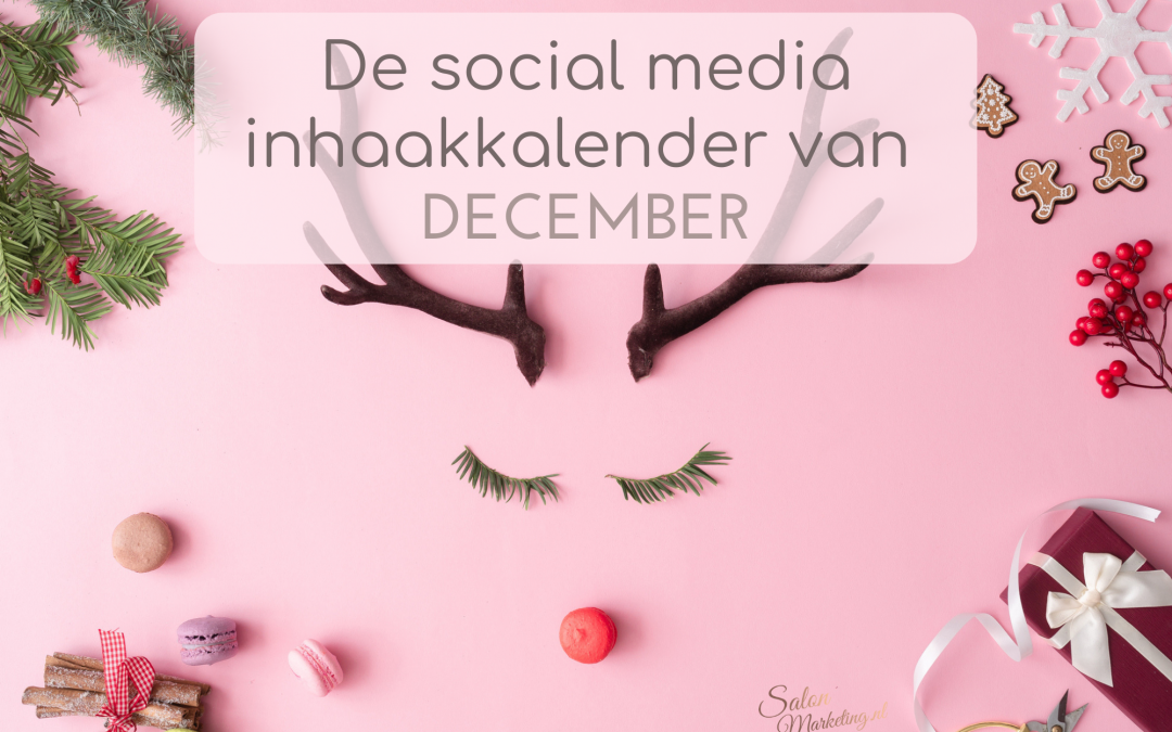 De social media inhaakkalender van december.