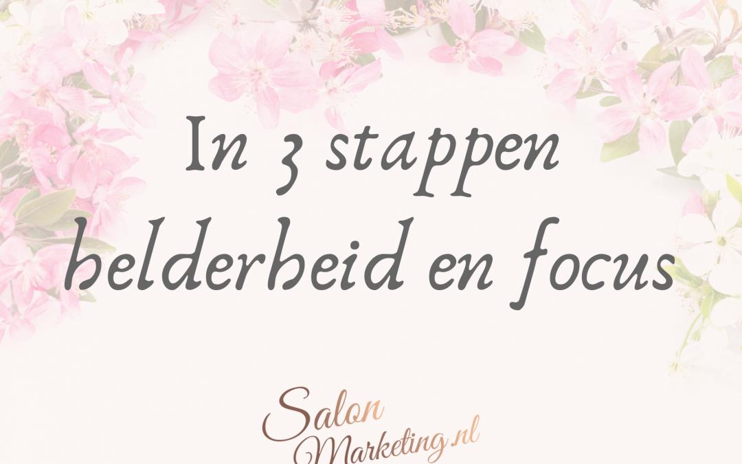 In 3 stappen helderheid en focus