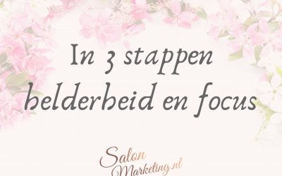 In 3 stappen helderheid en focus